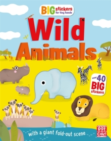 Big Stickers for Tiny Hands: Wild Animals : With scenes, activities and a giant fold-out picture, Paperback Book