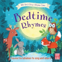 My Very First Rhyme Time: Bedtime Rhymes : Favourite bedtime rhymes with activities to share, Hardback Book