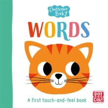 Chatterbox Baby: Words : A touch-and-feel board book to share, Board book Book