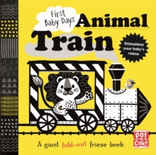 First Baby Days: Animal Train : A high-contrast, fold-out board book, Board book Book
