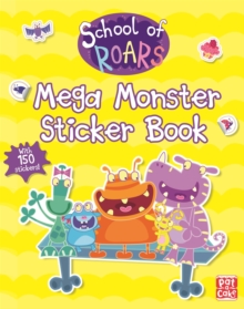 School of Roars: Mega Monster Sticker Book, Paperback / softback Book