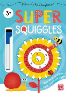 Pat-a-Cake Playtime: Super Squiggles : Wipe-clean book with pen, Paperback / softback Book