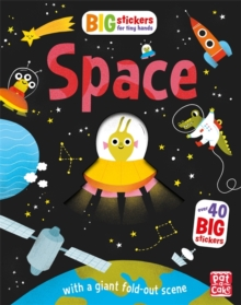 Big Stickers for Tiny Hands: Space : With scenes, activities and a giant fold-out picture, Paperback / softback Book