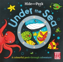 Hide and Peek: Under the Sea, Board book Book