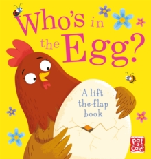 Who's in the Egg?, Board book Book
