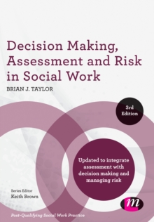 Decision Making, Assessment and Risk in Social Work, Paperback Book