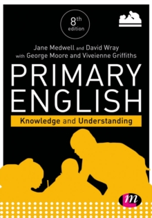 Primary English: Knowledge and Understanding, Paperback Book