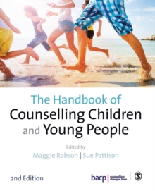 The Handbook of Counselling Children & Young People, Paperback / softback Book
