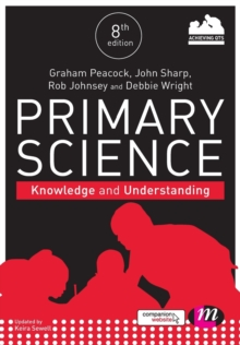 Primary Science: Knowledge and Understanding, Paperback / softback Book