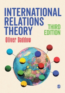 International Relations Theory: Oliver Daddow: 9781526413987