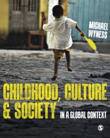 Childhood, Culture and Society : In a Global Context, PDF eBook