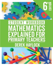 Student Workbook Mathematics Explained for Primary Teachers, Paperback / softback Book