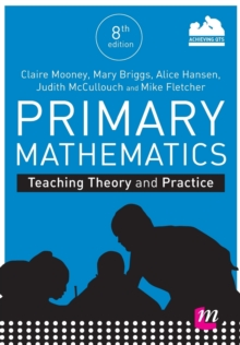 Primary Mathematics: Teaching Theory and Practice, Paperback / softback Book