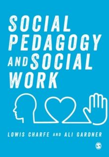 Social Pedagogy and Social Work, Paperback / softback Book