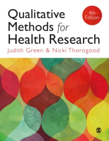Qualitative Methods for Health Research, PDF eBook