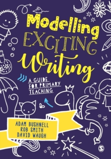 Modelling Exciting Writing : A guide for primary teaching, Paperback / softback Book
