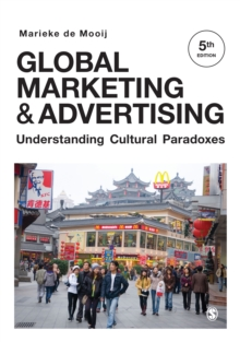 Global Marketing and Advertising : Understanding Cultural Paradoxes, PDF eBook