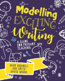 Modelling Exciting Writing : A guide for primary teaching, EPUB eBook