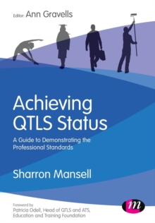 Achieving QTLS status : A guide to demonstrating the Professional Standards, Paperback / softback Book