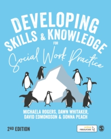 Developing Skills and Knowledge for Social Work Practice, Hardback Book