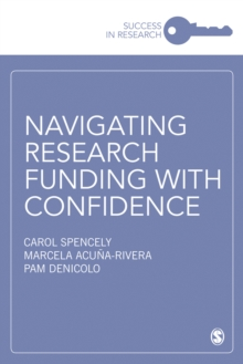 Navigating Research Funding with Confidence, Paperback / softback Book