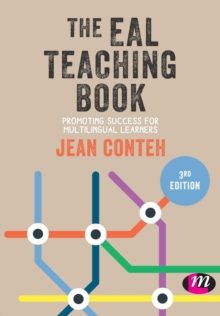 The EAL Teaching Book : Promoting Success for Multilingual Learners, Paperback / softback Book
