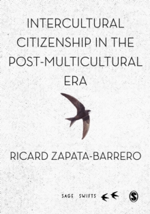 Intercultural Citizenship in the Post-Multicultural Era, Hardback Book