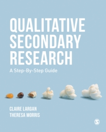 Qualitative Secondary Research : A Step-By-Step Guide, EPUB eBook