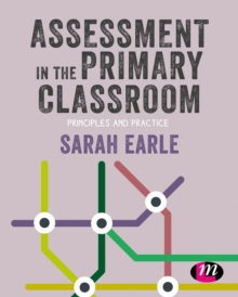 Assessment in the Primary Classroom : Principles and practice, PDF eBook