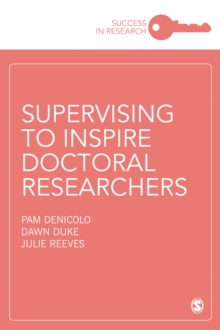 Supervising to Inspire Doctoral Researchers, PDF eBook