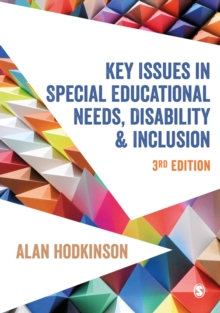 Key Issues in Special Educational Needs, Disability and Inclusion, Hardback Book