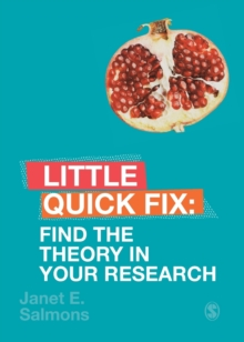 Find the Theory in Your Research : Little Quick Fix, Paperback / softback Book