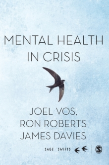 Mental Health in Crisis, Hardback Book