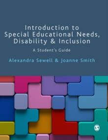 Introduction to Special Educational Needs, Disability and Inclusion : A Student's Guide, Hardback Book