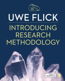 Introducing Research Methodology : Thinking Your Way Through Your Research Project, Paperback / softback Book