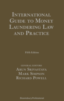 International Guide to Money Laundering Law and Practice, Hardback Book