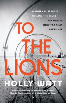 To The Lions, Hardback Book