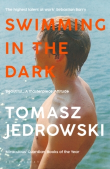 Swimming in the Dark :  One of the most astonishing contemporary gay novels we have ever read   A masterpiece    Attitude, EPUB eBook