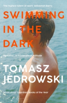 Swimming in the Dark : 'One of the most astonishing contemporary gay novels we have ever read ... A masterpiece' - Attitude, Paperback / softback Book
