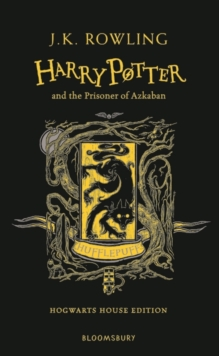 Harry Potter and the Prisoner of Azkaban - Hufflepuff Edition, Hardback Book