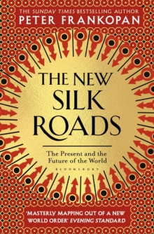 The New Silk Roads : The Present and Future of the World, EPUB eBook