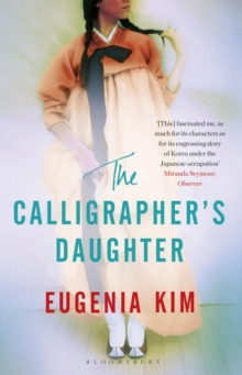 The Calligrapher's Daughter, Paperback / softback Book