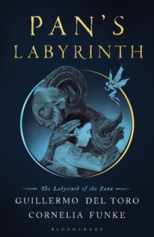 Pan's Labyrinth : The Labyrinth of the Faun, Hardback Book