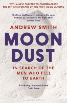 Moondust : In Search of the Men Who Fell to Earth, Paperback / softback Book