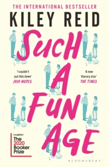 Such a Fun Age : 'The book of the year' Independent, Paperback / softback Book
