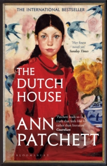 The Dutch House : The Sunday Times bestseller and a  Book of the Year  2019, EPUB eBook