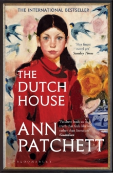 The Dutch House : Longlisted for the Women's Prize 2020, Paperback / softback Book