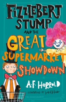 Fizzlebert Stump and the Great Supermarket Showdown, Paperback / softback Book