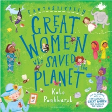 Fantastically Great Women Who Saved the Planet, Hardback Book