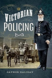 Victorian Policing, Paperback Book